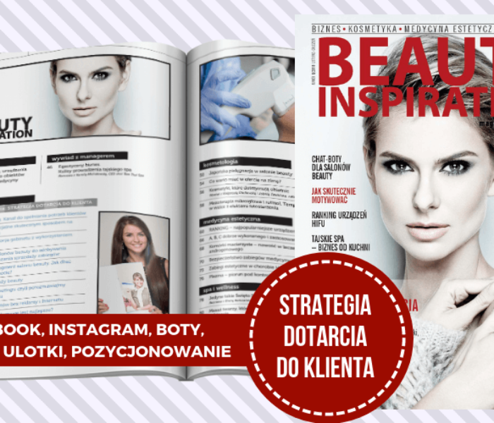 Strategia dotarcia do klienta – nowe wydanie Beauty Inspiration 6/2018