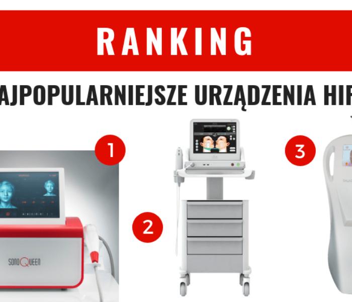 Najpopularniejsze urządzenia HIFU – ranking